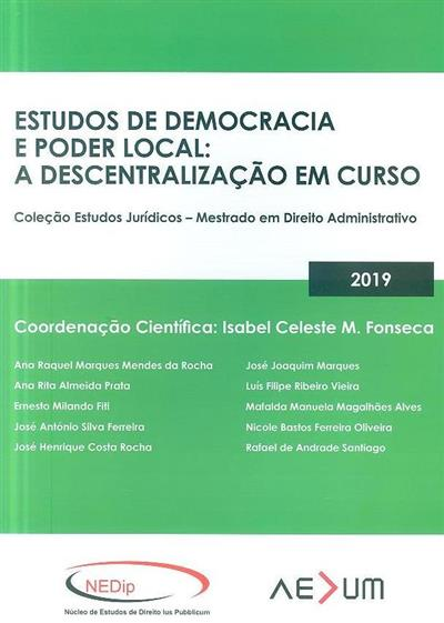 Estudos de democracia e poder local (coord. cient. Isabel Celeste M. Fonseca)