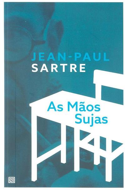 As mãos sujas