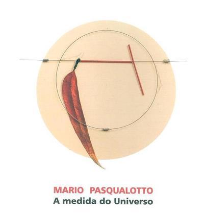 Mario Pasqualotto (org. Museu Municipal Amadeu de Souza-Cardoso)