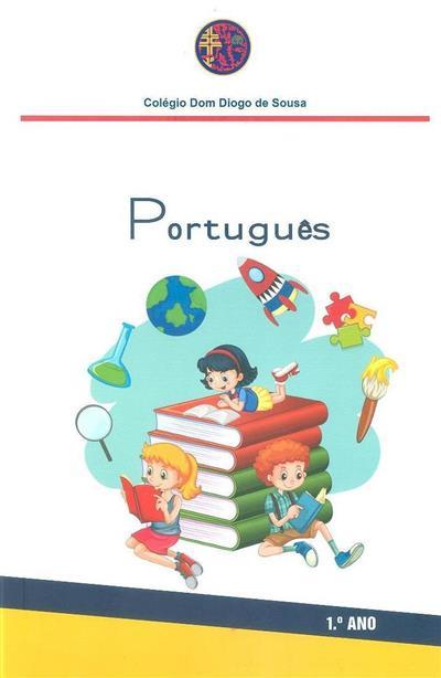Português, 1º ano (Colégio D. Diogo de Sousa)