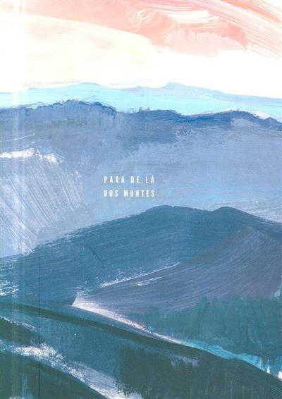 Para de lá dos montes (documetário Daniele Grosso)