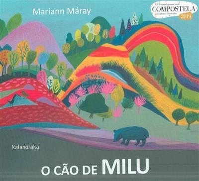 O cão de Milu (texto e il. Mariann Máray)