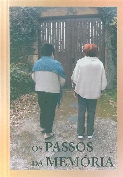 Os passos da memória (Helena Moreira de Bessa Brandão Ferreira, Clara Maria Moreira de Bessa)