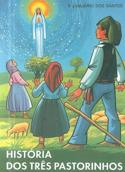 História dos três pastorinhos (Januário dos Santos)
