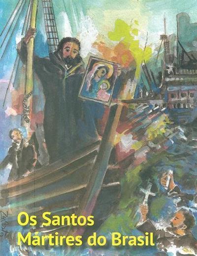 Os Santos Mártires do Brasil (Januário dos Santos)