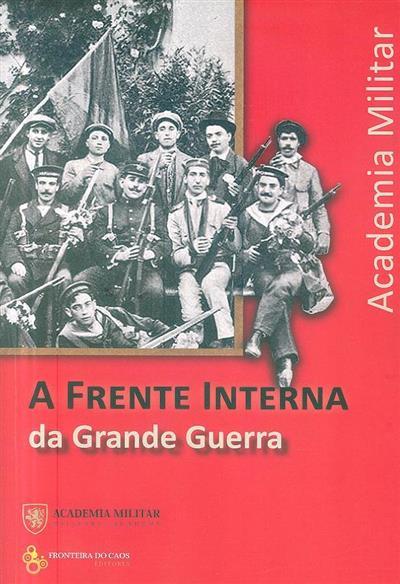 A frente interna da Grande Guerra (Academia Militar)