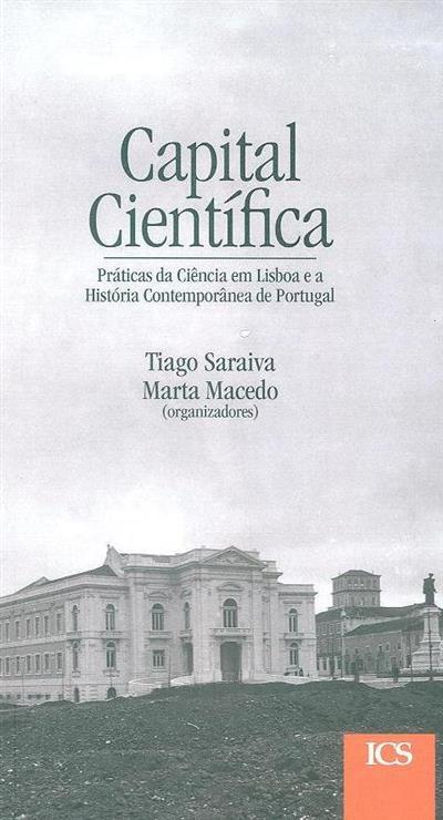Capital científica (org. coord. Tiago Saraiva, Marta Macedo)