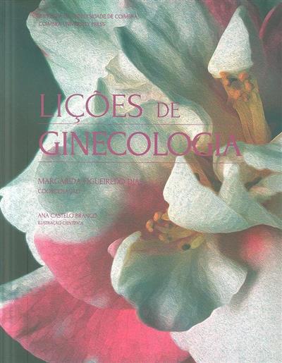 Lições de ginecologia (coord. Margarida Figueiredo Dias)