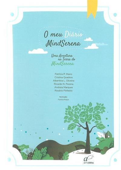 O meu diário MindSerena (Patrícia P. Mano... [et al.])