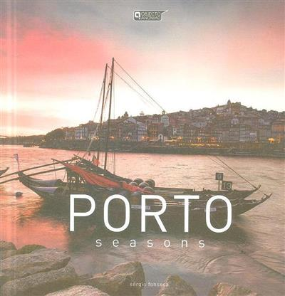 Porto seasons (Sérgio Fonseca)
