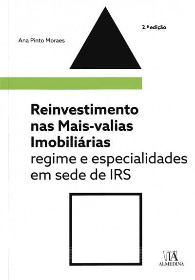 Reinvestimento nas mais-valias imobiliárias (Ana Pinto Moraes)