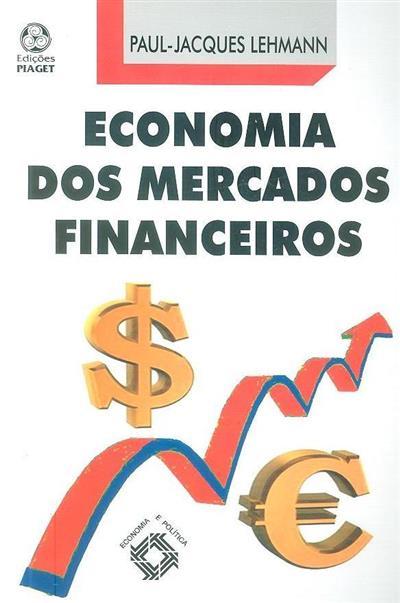Economia dos mercados financeiros (Paul-Jacques Lehmann)