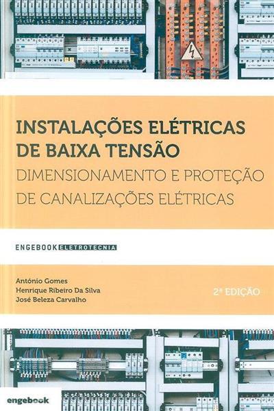 Instalações elétricas de baixa tensão (António Gomes, Henrique Ribeiro da Silva, José Beleza Carvalho)