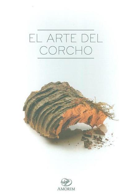 El art del corcho (ed. Corticeira Amorim)