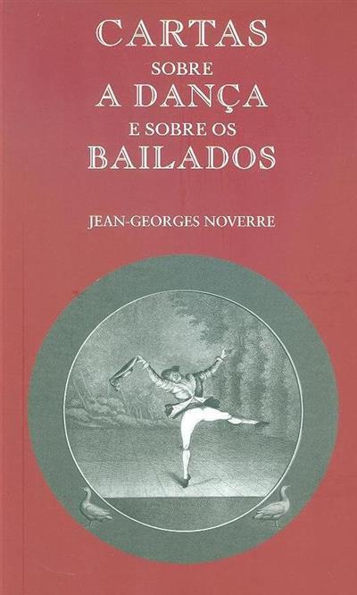 Cartas sobre a dança e sobre os bailados (Jean-Georges Noverre)
