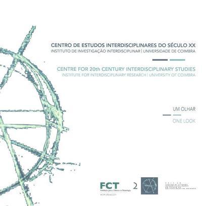 CEIS20, um olhar (coord. António Rochette Cordeiro, Francisco Pinheiro)