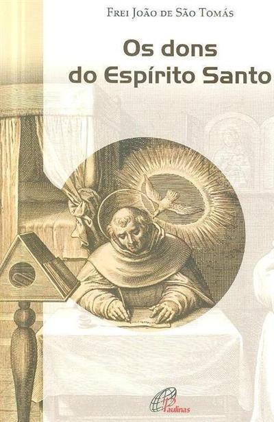 Os dons do Espírito Santo (João de São Tomás)