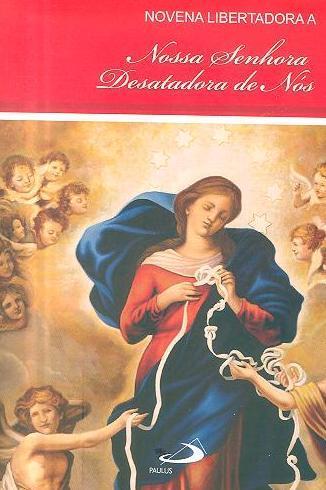 Novena libertadora a Nossa Senhora Desatadora de Nós (Claudiano Avelino dos Santos)