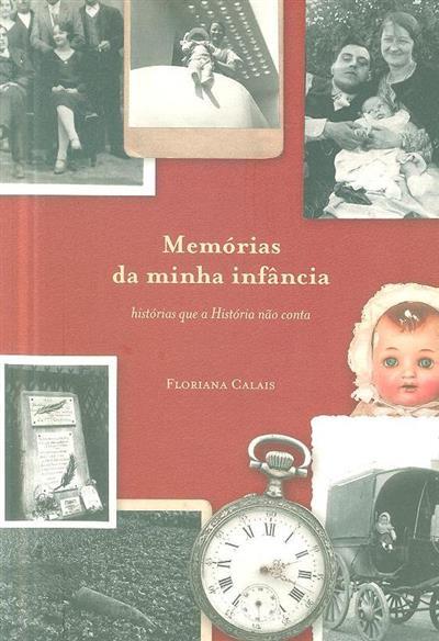 Memórias da minha infância (Floriana Marthe Calais)