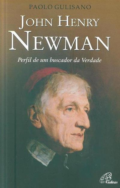 John Henry Newman (Paolo Gulisano)