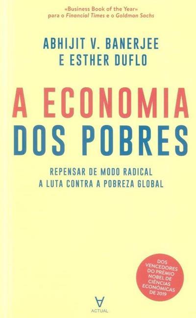 A economia dos pobres (Abhijit Banerjee, Esther Duflo)