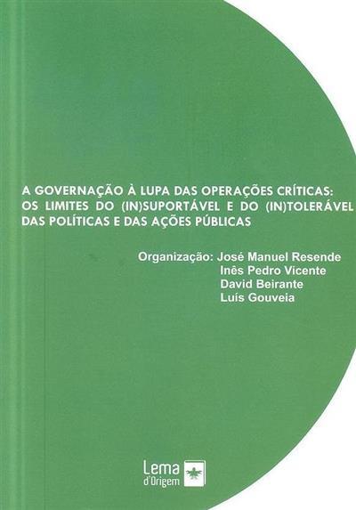 A governação à lupa das operações críticas (Alexandre Martins... [et al.])
