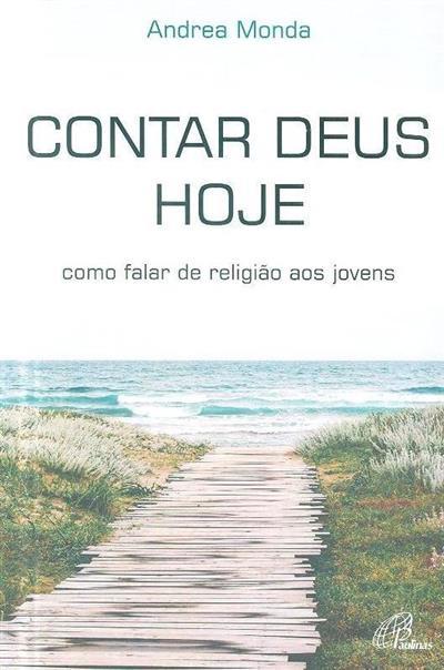 Contar Deus hoje (Andrea Monda)