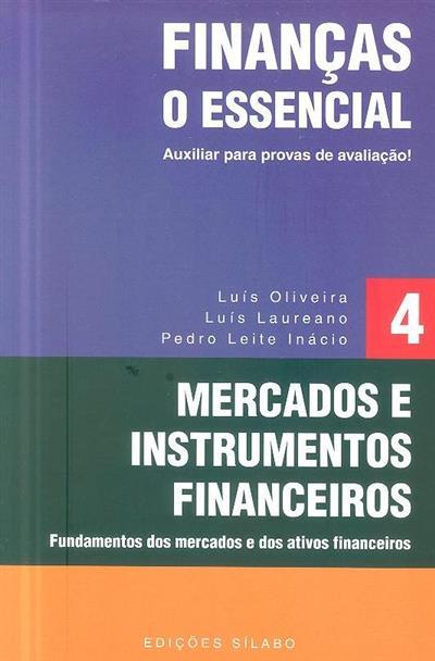 O essencial - finanças (Luís Oliveira, Luís Laureano, Pedro Leite Inácio)