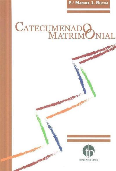 Catecumenado matrimonial (Manuel J. Rocha)