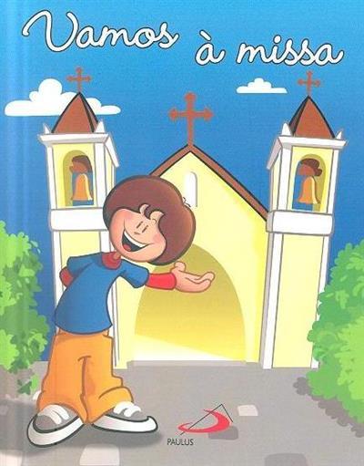 Vamos à missa (il. Fernando Reis)
