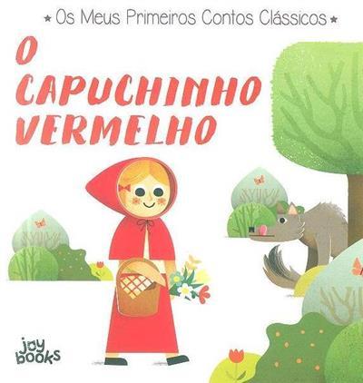 O capuchinho vermelho (il. Ronny Gazzola)
