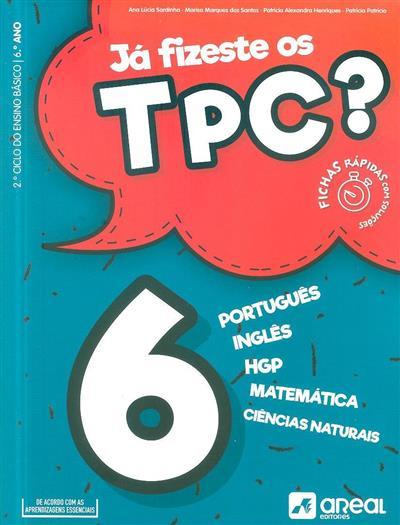 Já fizeste os TPC? (Ana Lúcia Sardinha... [et al.])