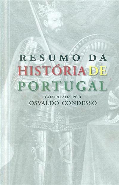 Resumo da História de Portugal (compil. Osvaldo Condesso)