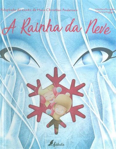 A rainha da neve (Hans Cristian Andersen)