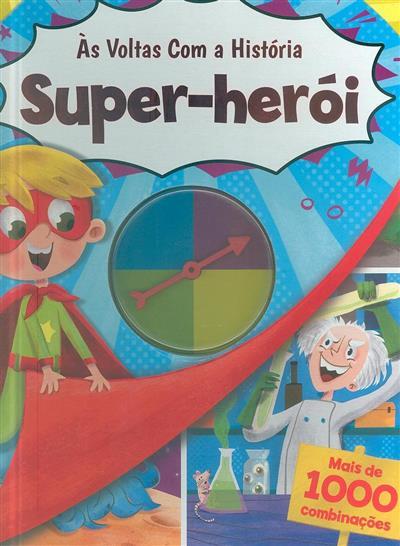 Super-herói (il. Leire Martín, Cherrie Zamazing)