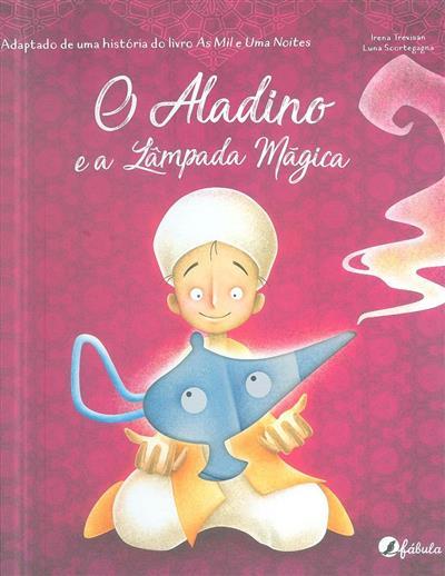 O Aladino e a lâmpada mágica (adapt. Irena Trevisan)