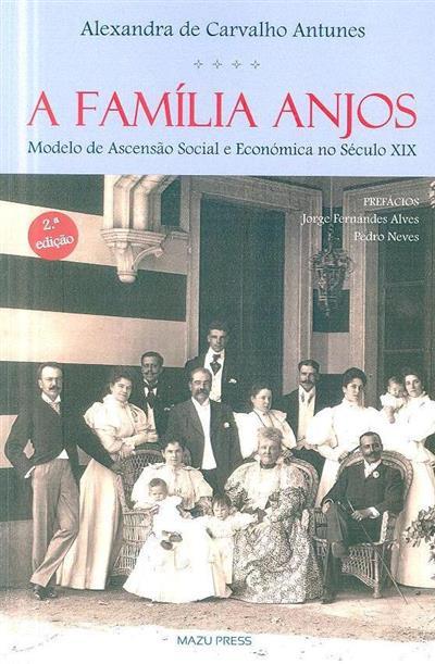A família Anjos (Alexandra de Carvalho Antunes)