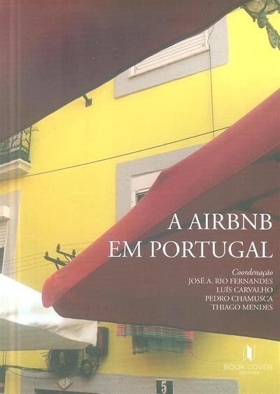 A Airbnb em Portugal (org. José A. Rio Fernandes... [et al.])