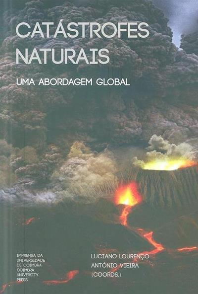 Catástrofes naturais (coord. Luciano Lourenço, António Vieira)