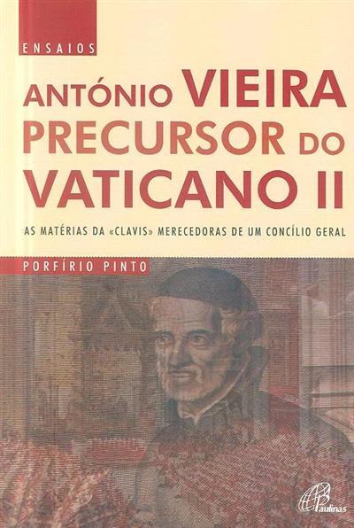 António Vieira, percursor no Vaticano II (Porfírio Pinto)