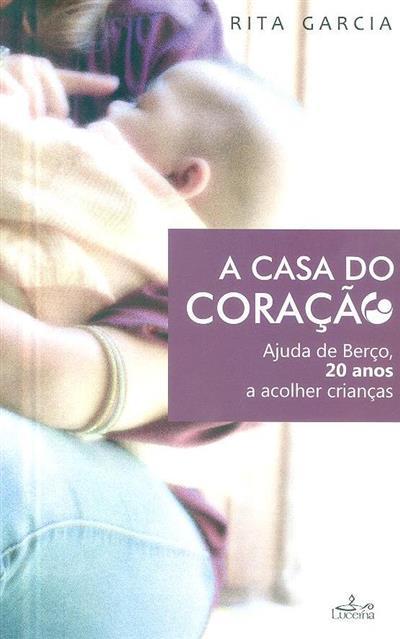 A casa do coração (Rita Garcia)