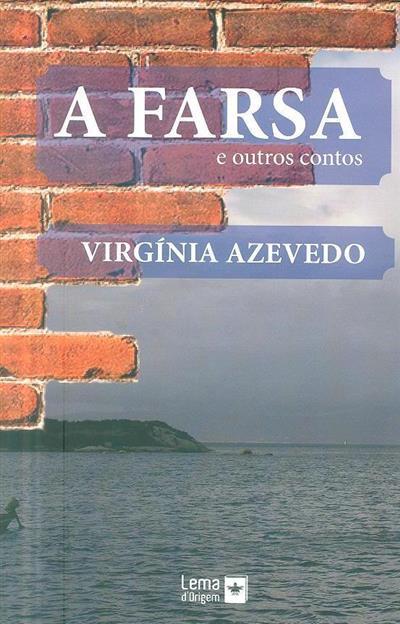 A farsa e outros contos (Virgínia Azevedo)
