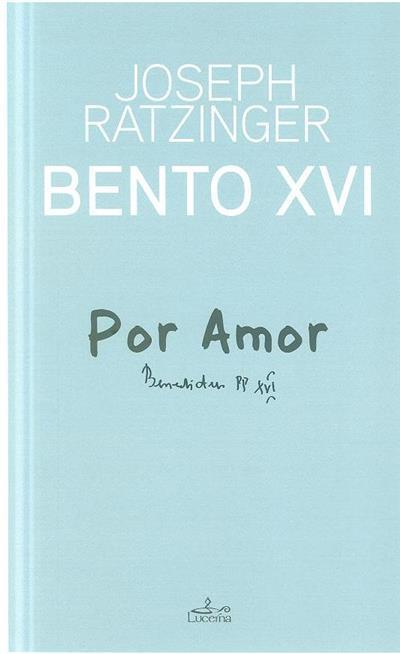 Por amor (Joseph Ratzinger)