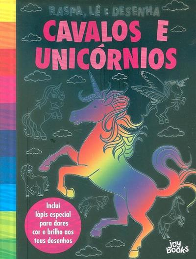 Cavalos e unicórnios (trad. Ana Mendes Lopes)