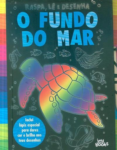 O fundo do mar