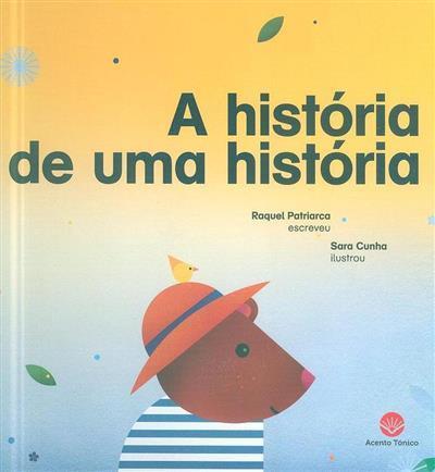 A história de uma história (Raquel Patriarca)