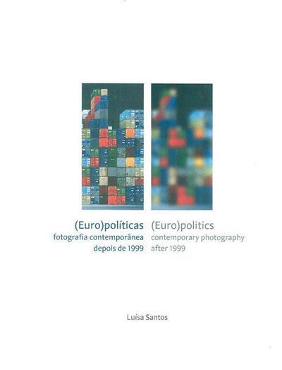 (Euro)políticas (Luísa Santos)