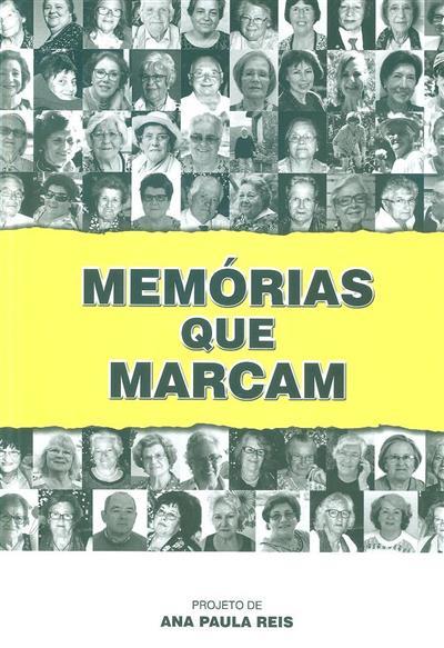Memórias que marcam (Ana Paula Reis)