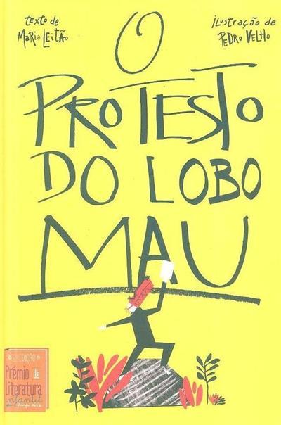O protesto do Lobo Mau (Maria Leitão)
