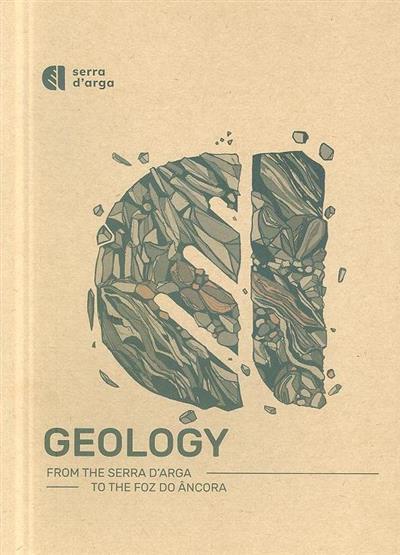 Geology from the serra D'Arga to the foz do Âncora (textos Eduardo Gonçalves)